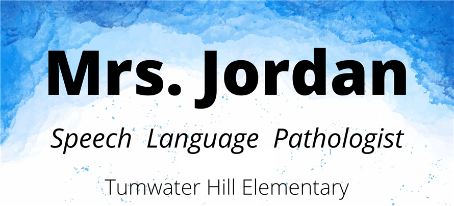 Mrs. Jordan, speech language pathologist