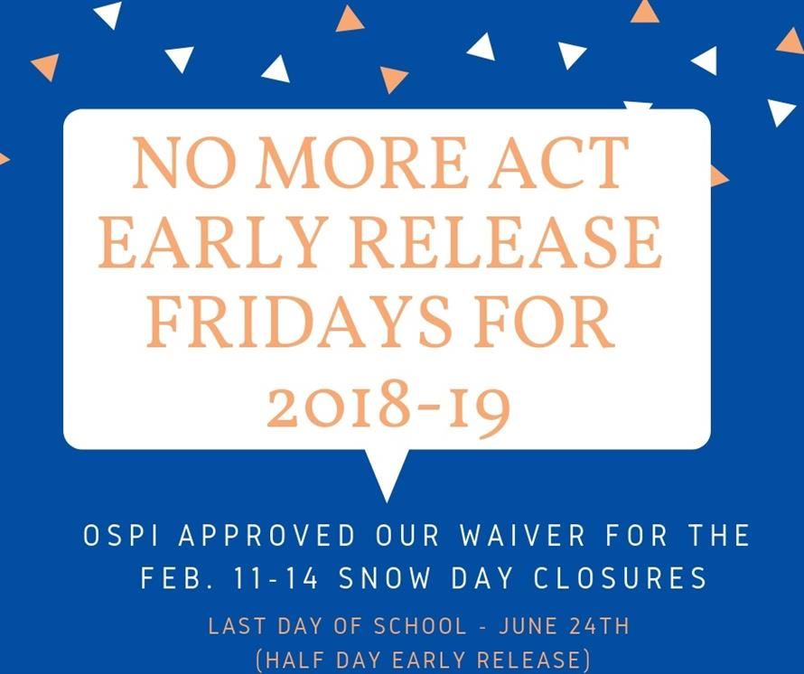 No More ACT Early Release Fridays