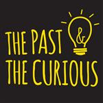 past and curious